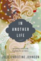 In Another Life by Johnson, Julie Christine © 2016 (Added: 4/25/16)