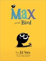 Max+and+bird by Vere, Ed © 2017 (Added: 10/3/17)