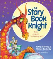 The+storybook+knight by Docherty, Helen © 2016 (Added: 3/2/17)