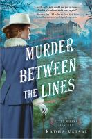 Murder Between The Lines by Vatsal, Radha © 2017 (Added: 9/13/17)