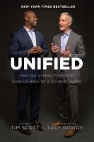 Unified : How Our Unlikely Friendship Gives Us Hope For A Divided Country by Scott, Tim © 2018 (Added: 6/8/18)