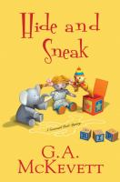 Hide And Sneak : A Savannah Reid Mystery by McKevett, G. A. © 2018 (Added: 4/24/18)