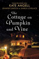 The Cottage On Pumpkin And Vine by Angell, Kate © 2016 (Added: 9/26/16)