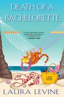 Death Of A Bachelorette : A Jaine Austen Mystery by Levine, Laura © 2017 (Added: 7/6/17)
