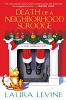Death Of A Neighborhood Scrooge by Levine, Laura © 2018 (Added: 10/15/18)