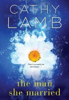 The Man She Married by Lamb, Cathy © 2018 (Added: 1/16/19)