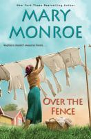 Over The Fence by Monroe, Mary © 2019 (Added: 5/9/19)