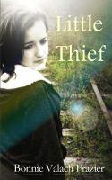Little Thief by Frazier, Bonnie Valach © 2015 (Added: 7/14/16)