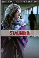 Stalking by La Bella, Laura © 2016 (Added: 6/22/16)