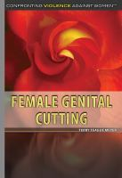 Female Genital Cutting by Meyer, Terry Teague © 2016 (Added: 5/17/16)