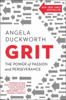 Grit : The Power Of Passion And Perseverance by Duckworth, Angela © 2016 (Added: 6/9/16)