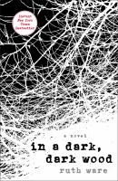 Cover art for In a Dark, Dark Wood by Ruth Ware