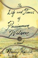 Cover art for The Life and Times of Persimmon Wilson