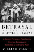 Cover art for Betrayal at Little Gibraltar