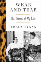 Wear And Tear : The Threads Of My Life by Tynan, Tracy © 2016 (Added: 9/6/17)