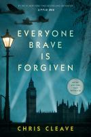 Everyone Brave Is Forgiven by Cleave, Chris © 2016 (Added: 5/4/16)