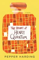 Cover art for The Heat of Henry Quantum