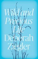 Cover art for Wild and Precious Life