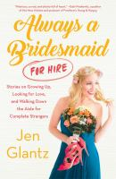 Cover art for Always a Bridesmaid for Hire
