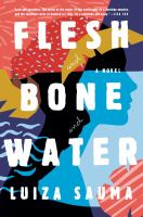 Cover art for Flesh and Bone and Water