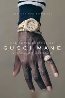 Cover art for The Autobiography of Gucci Mane