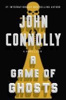 A Game Of Ghosts : A Charlie Parker Thriller by Connolly, John © 2017 (Added: 7/5/17)