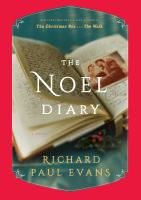 The Noel Diary : From The Noel Collection by Evans, Richard Paul © 2017 (Added: 11/7/17)
