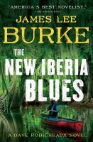 The New Iberia blues : a Dave Robichaux novel