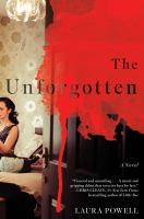The Unforgotten : A Novel by Powell, Laura © 2018 (Added: 2/6/18)