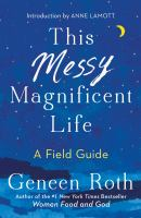 Cover art for This Messy Magnificent Life