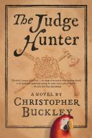 The Judge Hunter by Buckley, Christopher © 2018 (Added: 5/14/18)