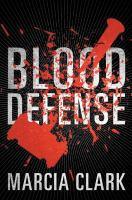 Blood Defense by Clark, Marcia © 2016 (Added: 6/23/16)