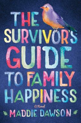 cover of The Survivor's Guide to Family Happiness
