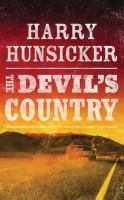 The Devil's Country by Hunsicker, Harry © 2017 (Added: 9/6/17)