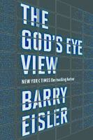 The God's Eye View by Eisler, Barry © 2016 (Added: 2/2/16)