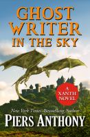 Ghost Writer In The Sky : A Xanth Novel by Anthony, Piers © 2017 (Added: 4/11/17)