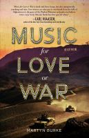 Music For Love Or War by Burke, Martyn © 2016 (Added: 5/17/17)