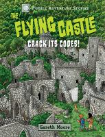 The+flying+castle++crack+its+codes by Moore, Gareth.- © 2019 (Added: 6/1/19)