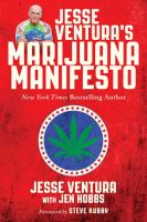 Cover art for any Jesse Ventura's Marijuana Manifesto