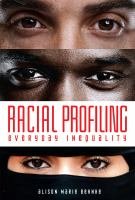 Racial Profiling : Everyday Inequality by Behnke, Alison © 2017 (Added: 6/12/17)