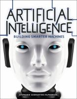 Artificial intelligence : building smarter machines