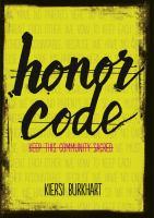 Honor Code by Burkhart, Kiersi © 2018 (Added: 8/8/18)