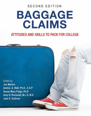 Baggage claims: attitudes and skills to pack for college book cover