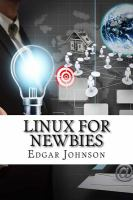Linux For Newbies by Johnson, Edgar © 2016 (Added: 8/30/16)