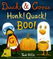 Duck & Goose: Honk! Quack! Boo!