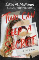 Two Can Keep A Secret by McManus, Karen M. © 2019 (Added: 3/21/19)