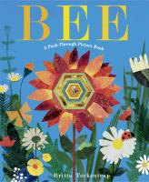 Bee++a+peek-through+picture+book by Teckentrup, Britta © 2017 (Added: 2/16/17)