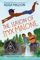 The Season of Styx Malone