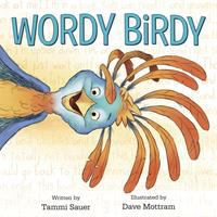 Wordy+birdy by Sauer, Tammi © 2018 (Added: 3/27/18)