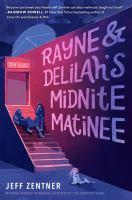 Rayne & Delilah's Midnite Matinee by Zentner, Jeff © 2019 (Added: 10/11/19)